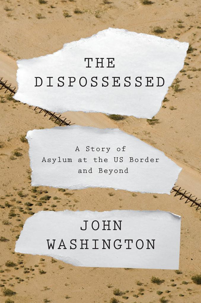 The Dispossessed by John Washington